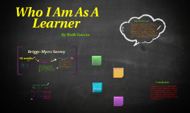 Who I am A Learner