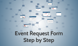 Event Request Form- Step by Step