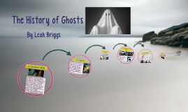 The History of Ghosts