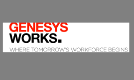 Copy of Genesys Works - College Possible