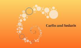 Carlin and Sedaris
