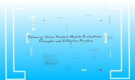 Delivering Online Student Module Evaluations: Principles and Practice