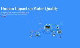 Human Impact on Water Quality