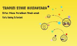Tradisi Etnik Nusantara