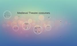 Midevil Theatre costumes