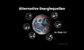 Alternative Energiequellen