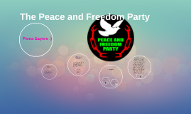 The Peace and Freedom Party