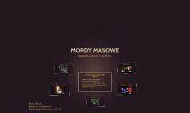 MORDY MASOWE
