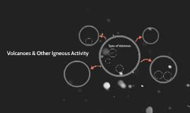 Volcanoes & Other Igneous Activity
