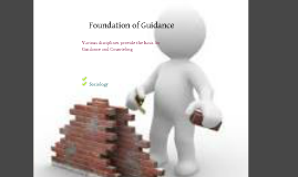 Foundation of Guidance