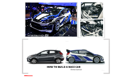 Copy of How to build a race car