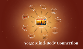Yoga: Mind/Body Connection
