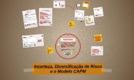 Copy of Microeconomia I: Incerteza, Diversificação de Risco e o Modelo CAPM