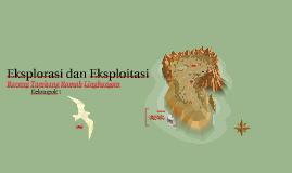 Copy of Eksplorasi dan Eksploitasi