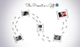 The Present is a Gift - Narrative Collaboration