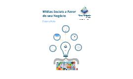 Aprenda a Usar as Mídias Sociais a Favor da sua Empresa