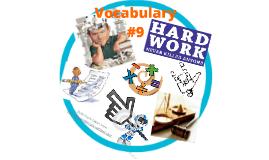 Vocabulary #9