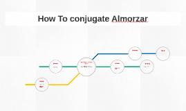 How To conjugac Almorzar