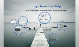 Legal Research on a Budget - SLU Law