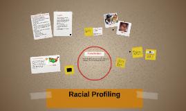 Copy of Racial Profiling