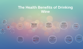 The Health Benefits of Drinking Wine