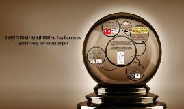 INMUNIDAD ADQUIRIDA: Las barreras terciarias y los anticuerp