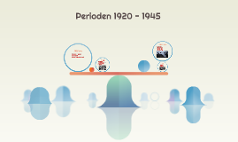 Perioden 1920 - 1945