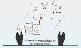Entrevistas en psicologia de las organizaciones