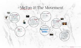 #MeToo & The Movement