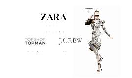 Zara, Topshop, J. Crew