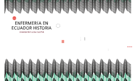 ENFERMERÍA EN ECUADOR HISTORIA