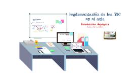 Implementación de TIC en el aula