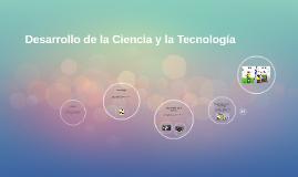Desarrollo de la Ciencia y la Tecnología