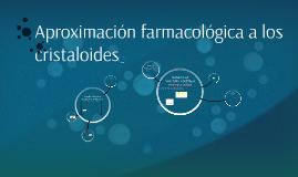Aproximación farmacológica a los cristaloides.