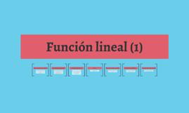 Función lineal (4 sep)