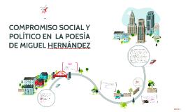 COMPROMISO SOCIAL Y POLÍTICO EN  LA POESÍA DE MIGUEL HERNÁND