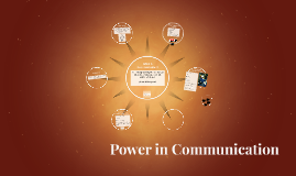 Power in Communication