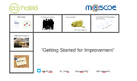 MaSCOE 'Getting Started for Improvement'