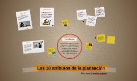 Los 10 atributos de la planeación