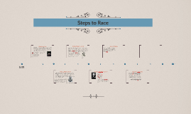 Steps to Race