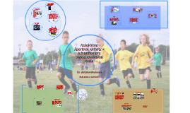 Adriana Mazánová - Kolektívne športové aktivity a ich prínos pre rozvoj osobnosti žiaka