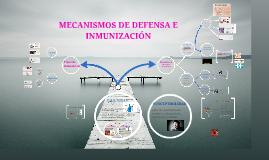 MECANISMOS DE DEFENSA E INMUNIZACIÓN