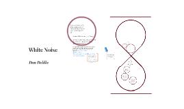 White Noise - Don Delillo analysis