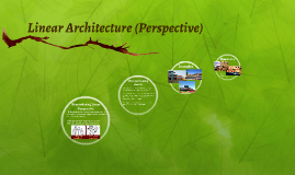 Linear Architecture (Perspective)