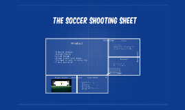 The soccer shooting sheet