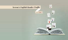 Serena's English Reader Profile