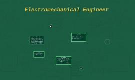Electromechanical Engineer