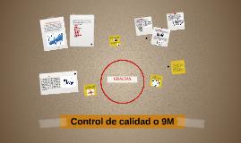 Copy of Control de calidad o 9M