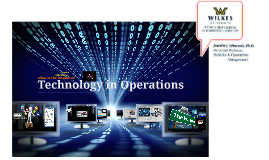 Welcome to Technology in Operations