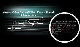 Violent Video Games' Effect On Youth and Adolescents